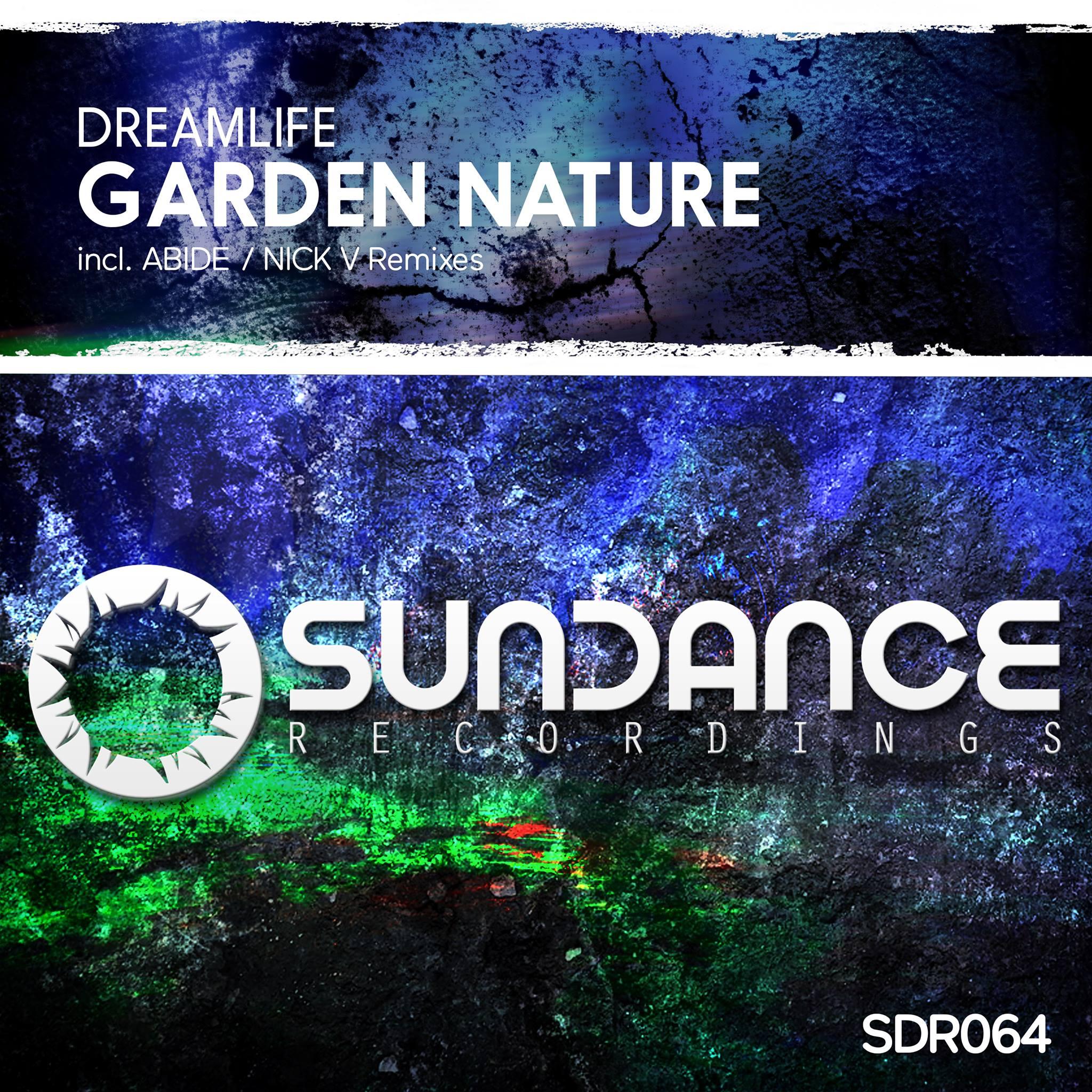 DreamLife - Garden Nature (Original Mix)