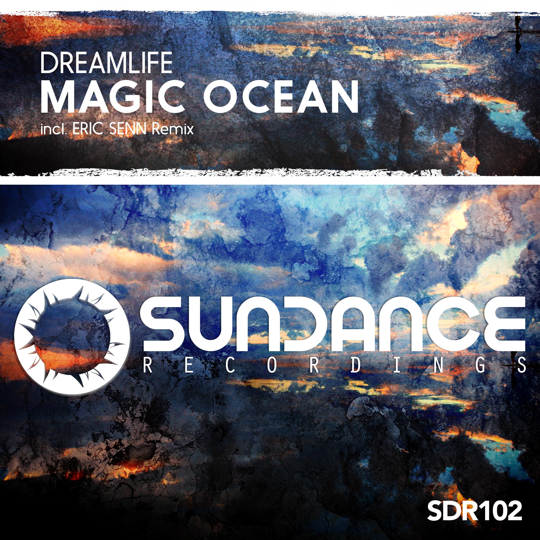 DreamLife - Magic Ocean (Original Mix)