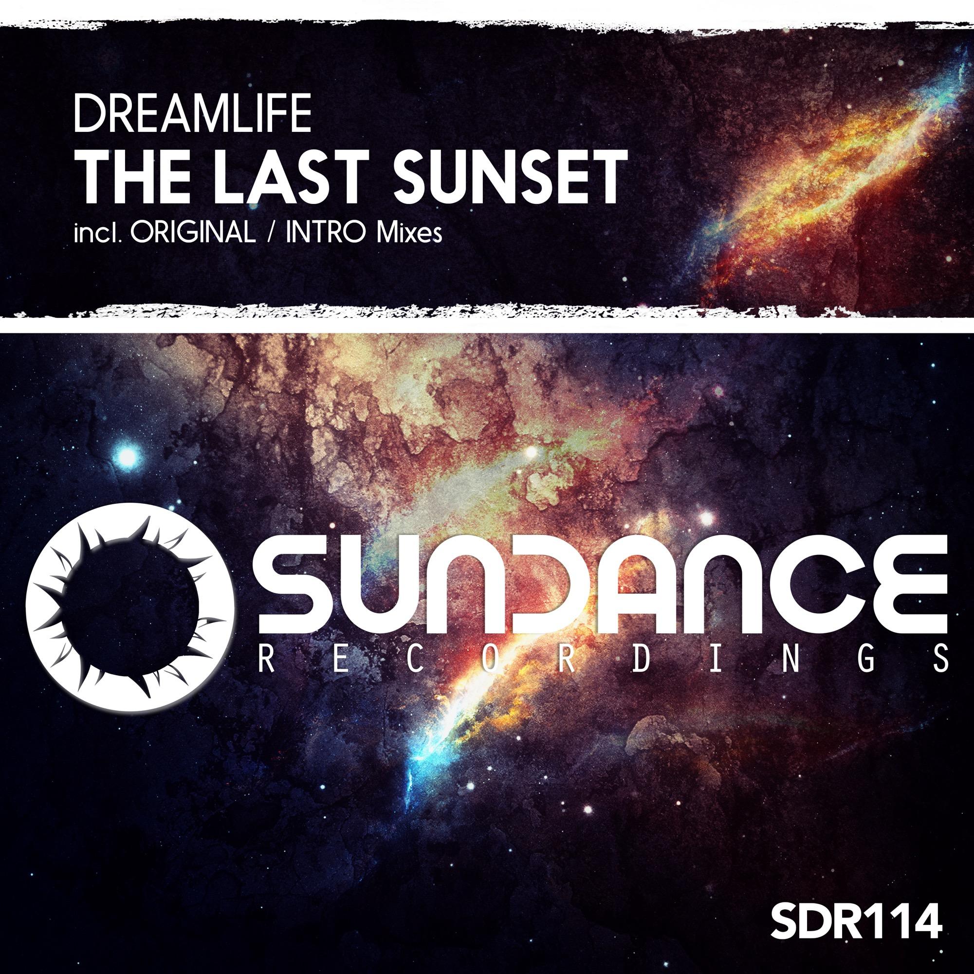 DreamLife - The Last Sunset