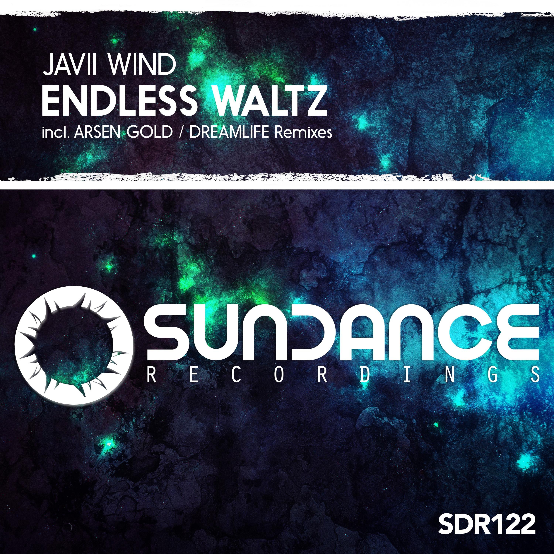 Javii Wind - Endless Waltz (DreamLife Remix)