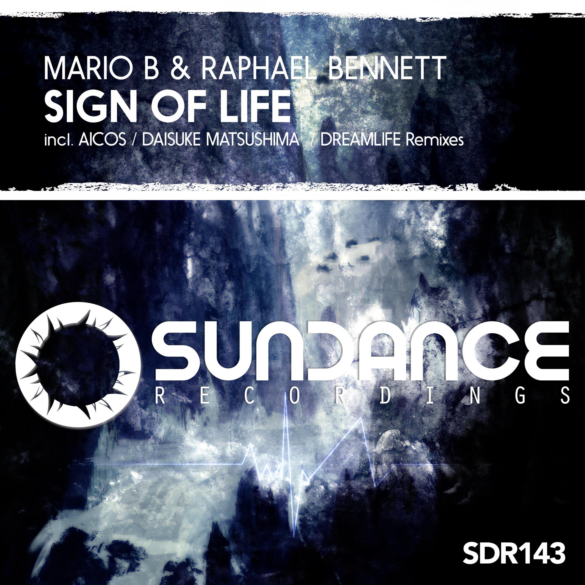 Mario B & Raphael Bennett - Sign Of Life (DreamLife Remix)
