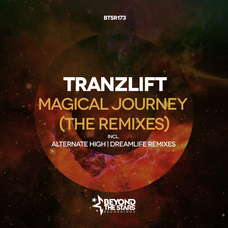 tranzLift - Magical Journey (DreamLife Remix)