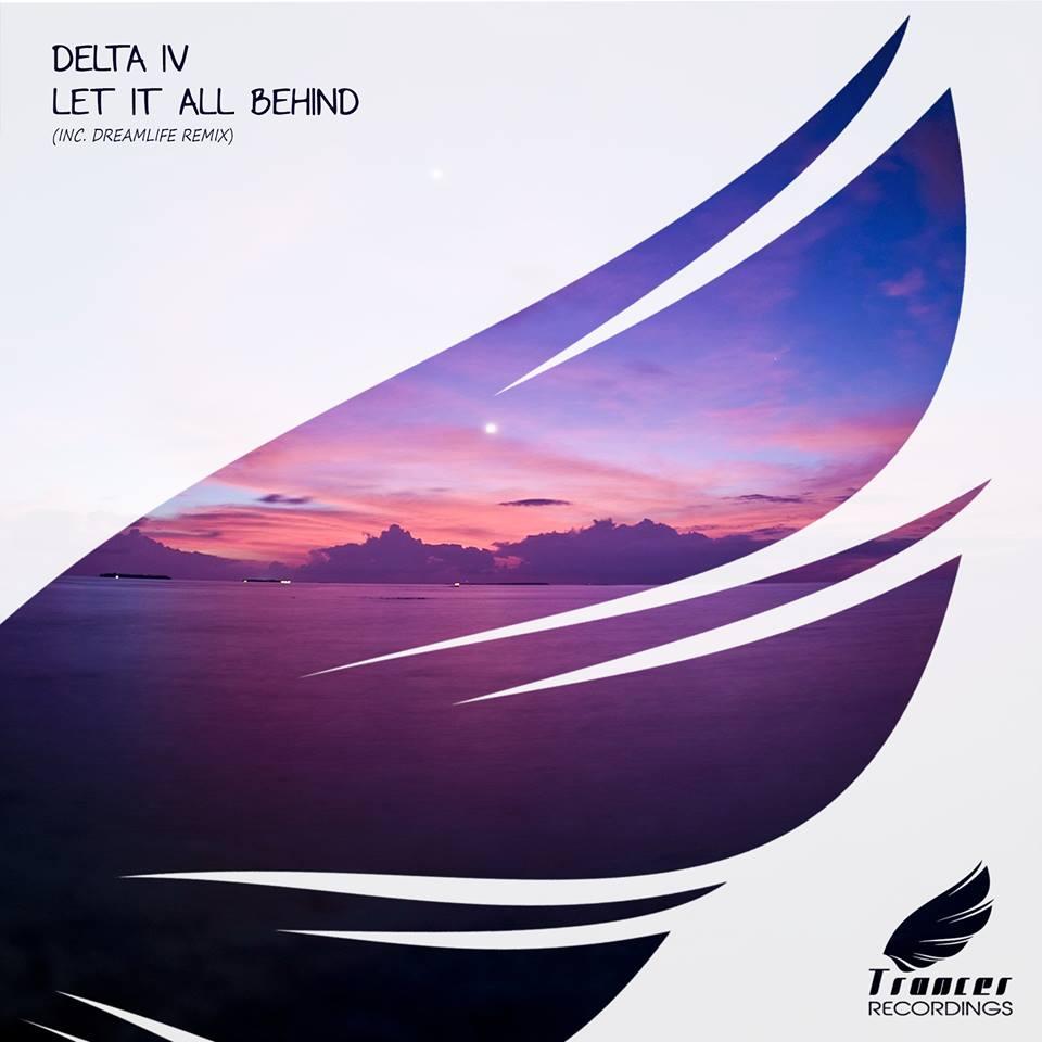 Delta IV – Let It All Behind (DreamLife Remix)