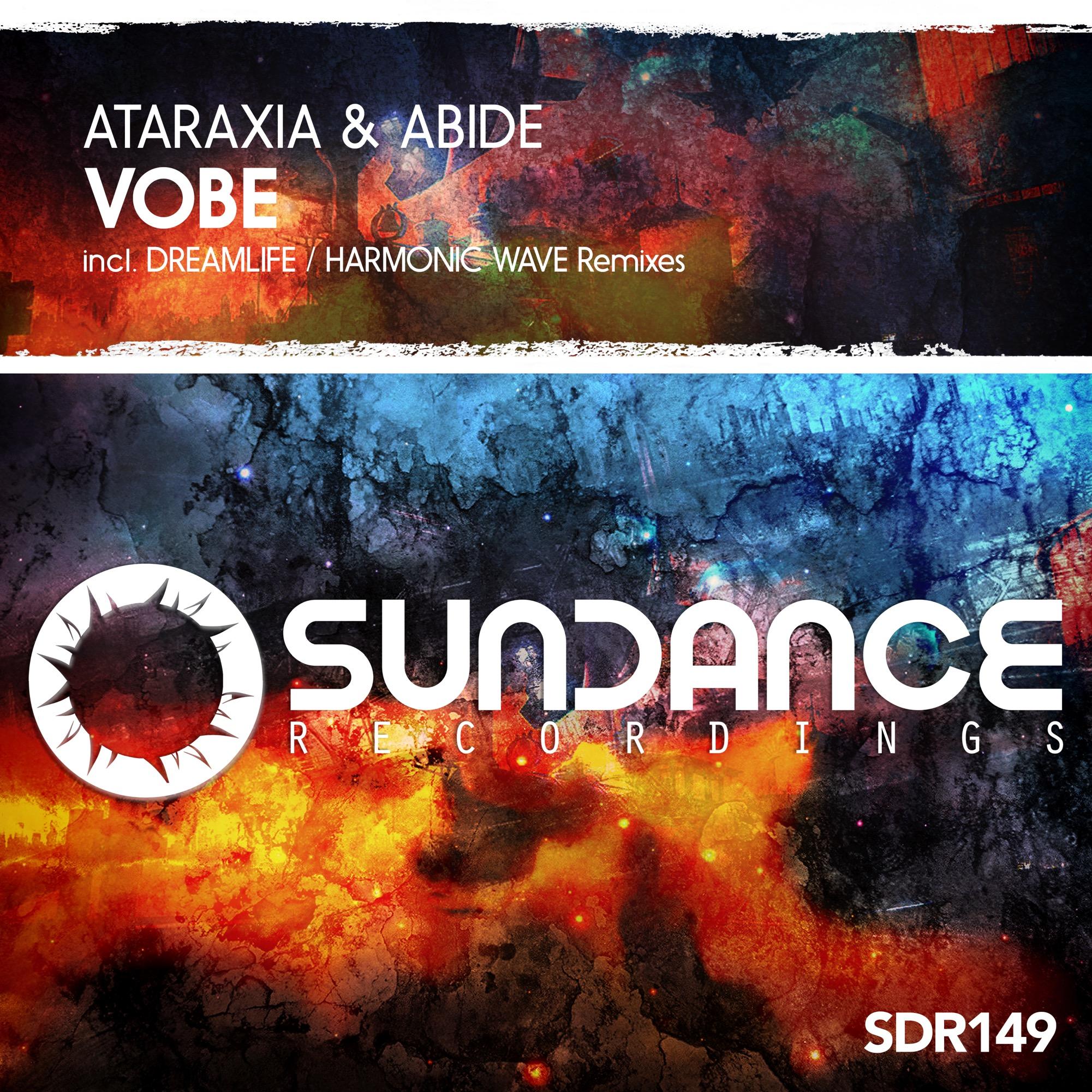 Ataraxia & Abide – Vobe (DreamLife Remix)