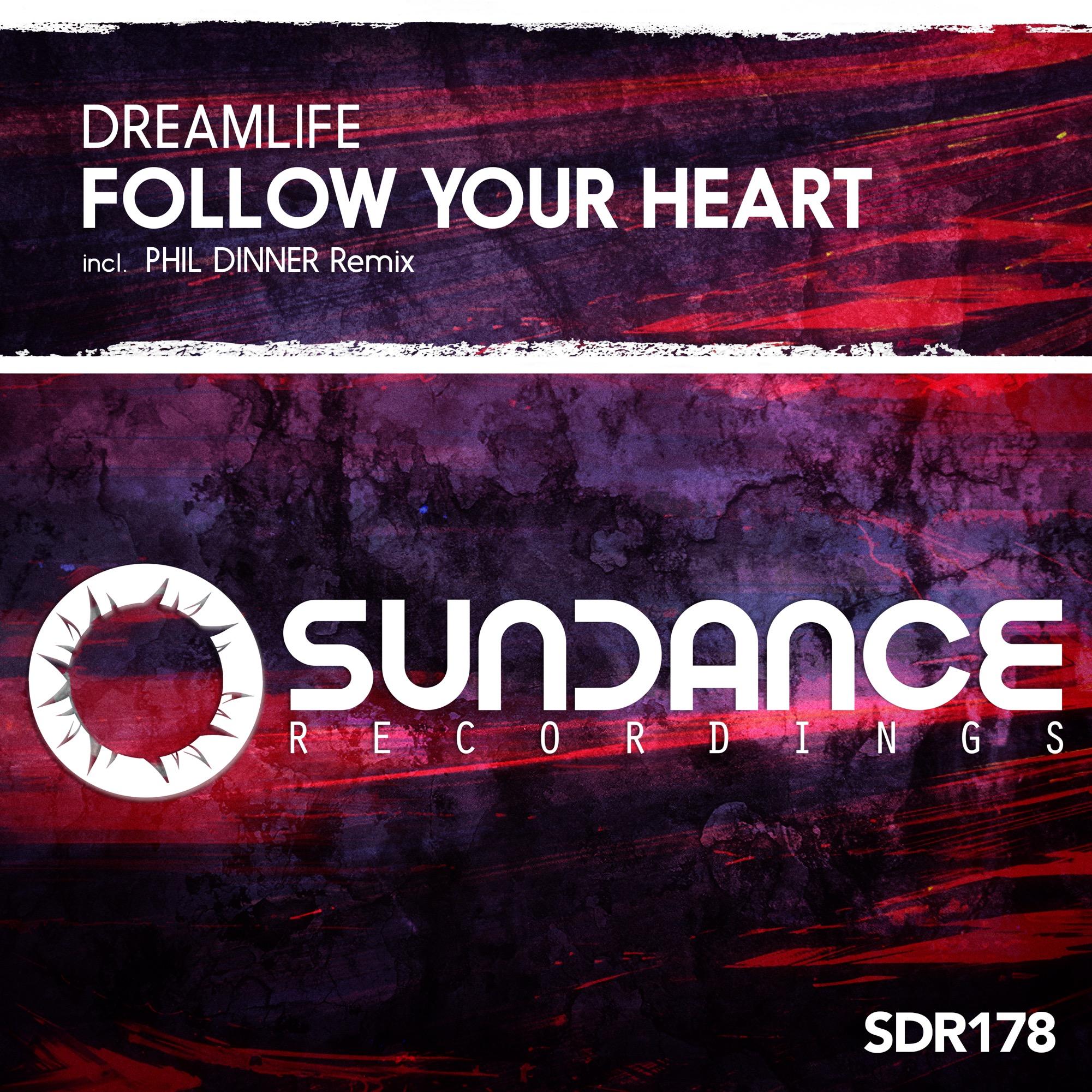 DreamLife – Follow Your Heart