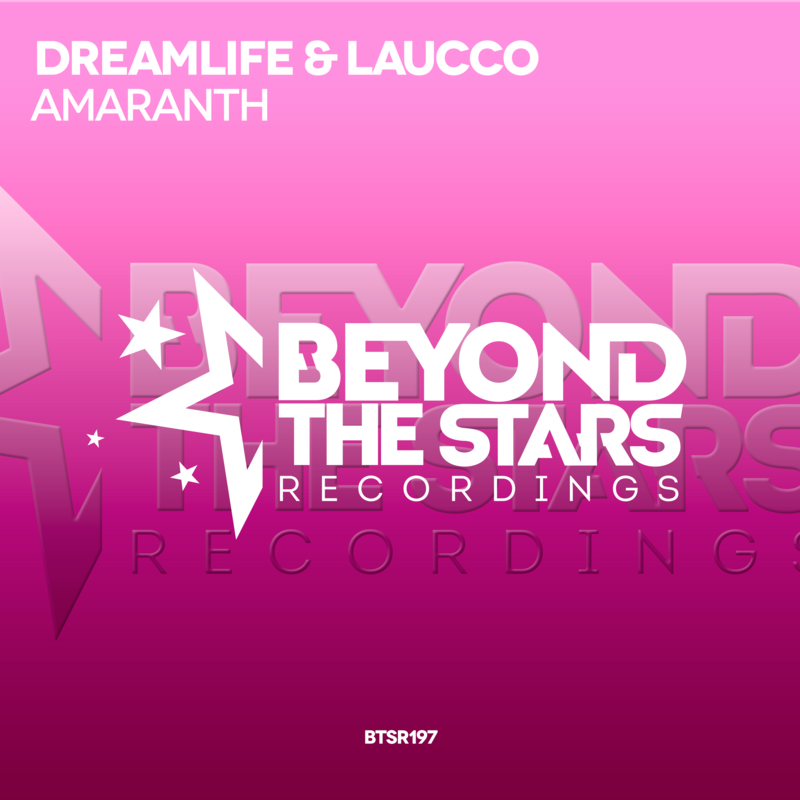 DreamLife & Laucco – Amaranth (Original Mix)