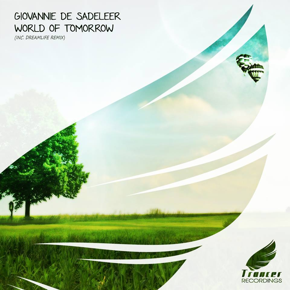 Giovannie de Sadeleer – World of Tomorrow (DreamLife Remix)