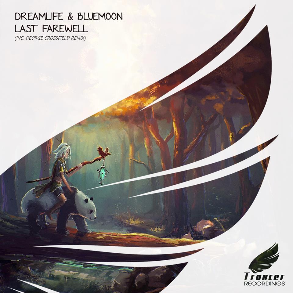 DreamLife & Blue Moon – Last Farewell