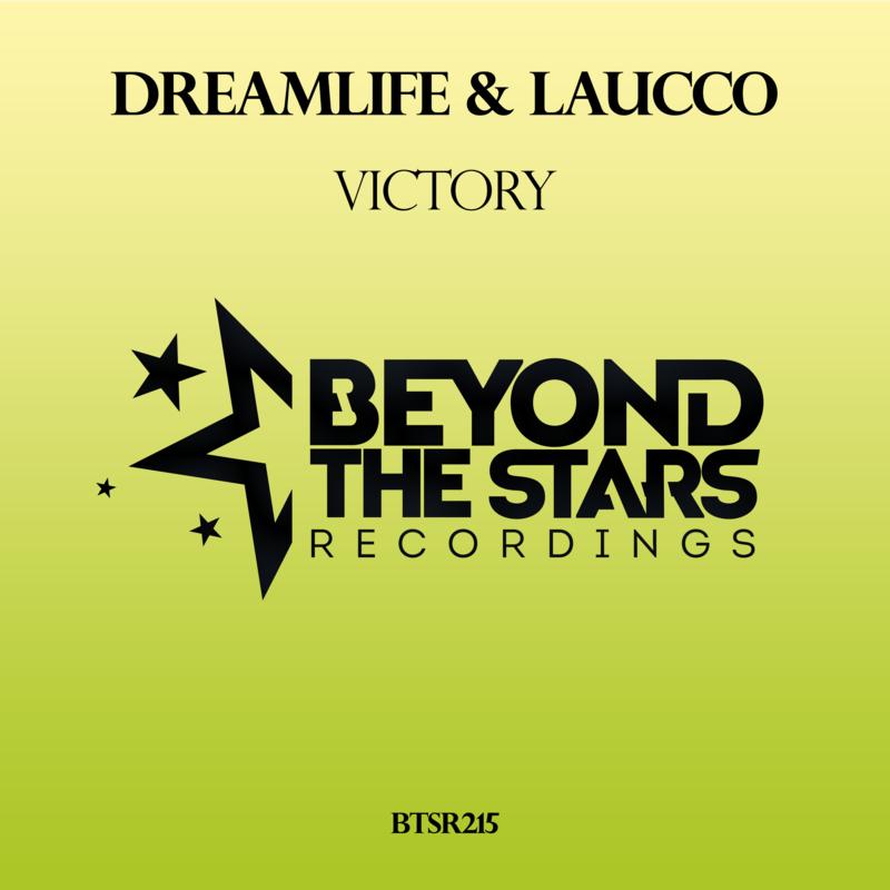 DreamLife & Laucco - Victory (Original Mix)