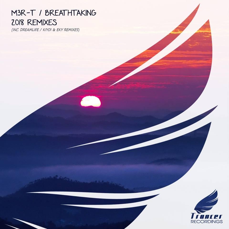 M3R-T – Breathtaking (DreamLife Remix)