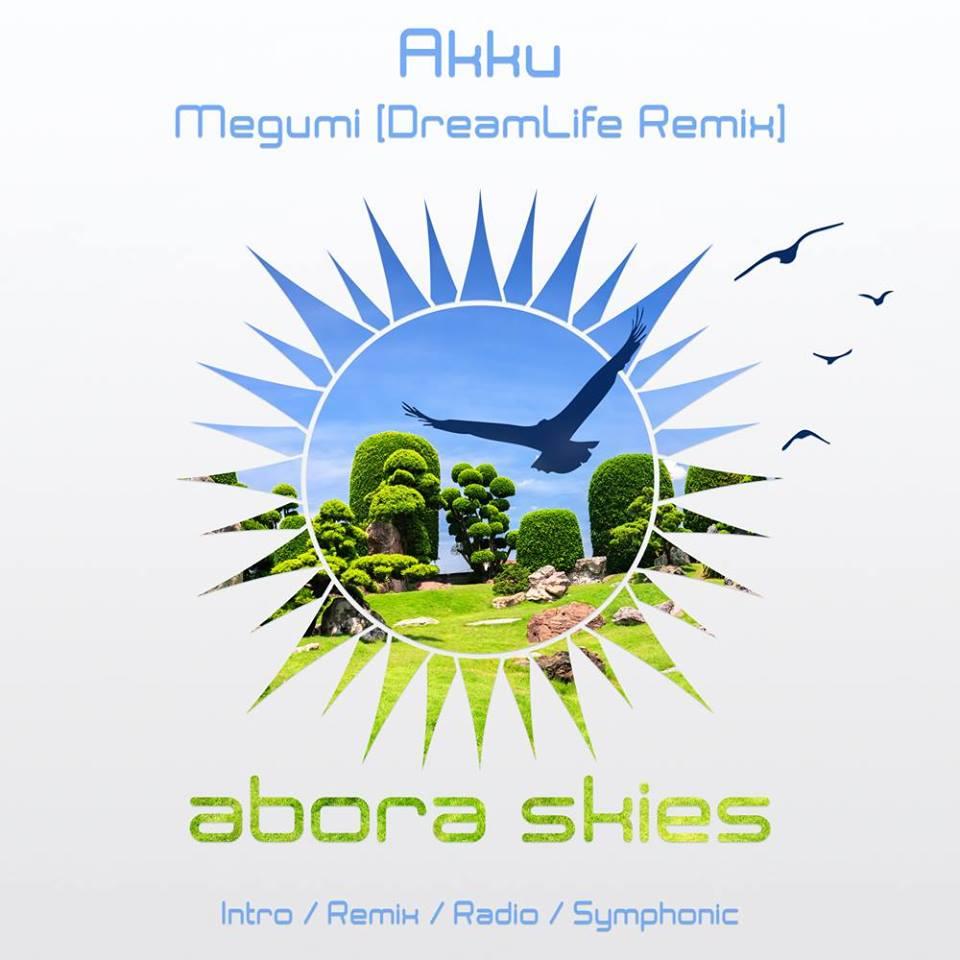 Akku – Megumi (DreamLife Remix)
