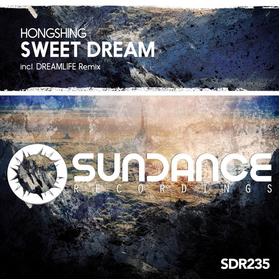 Hongshing - Sweet Dream (DreamLife Remix)