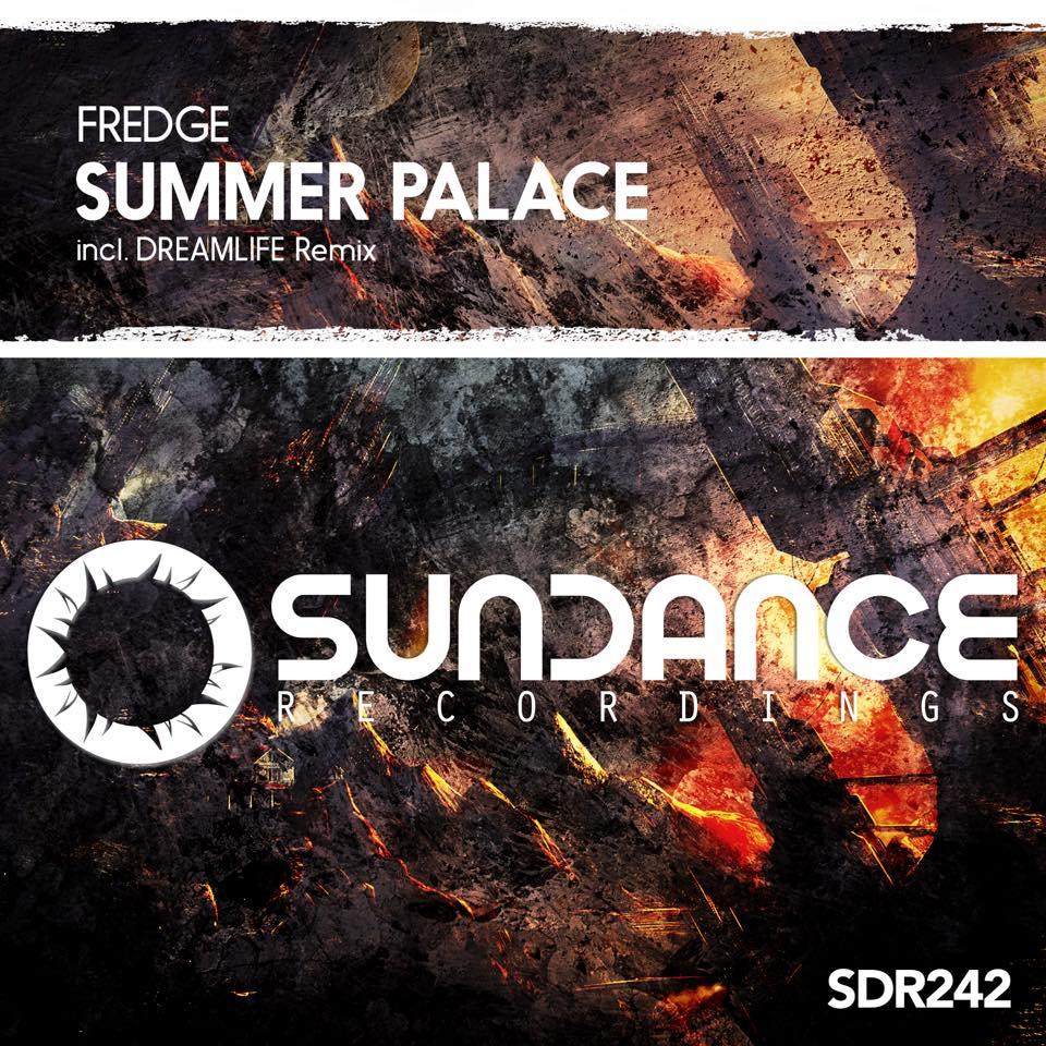 Fredge – Summer Palace (DreamLife Remix)