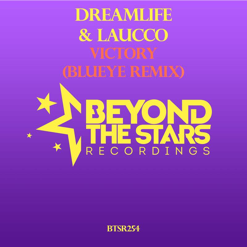 DreamLife & Laucco - Victory (BluEye Remix)