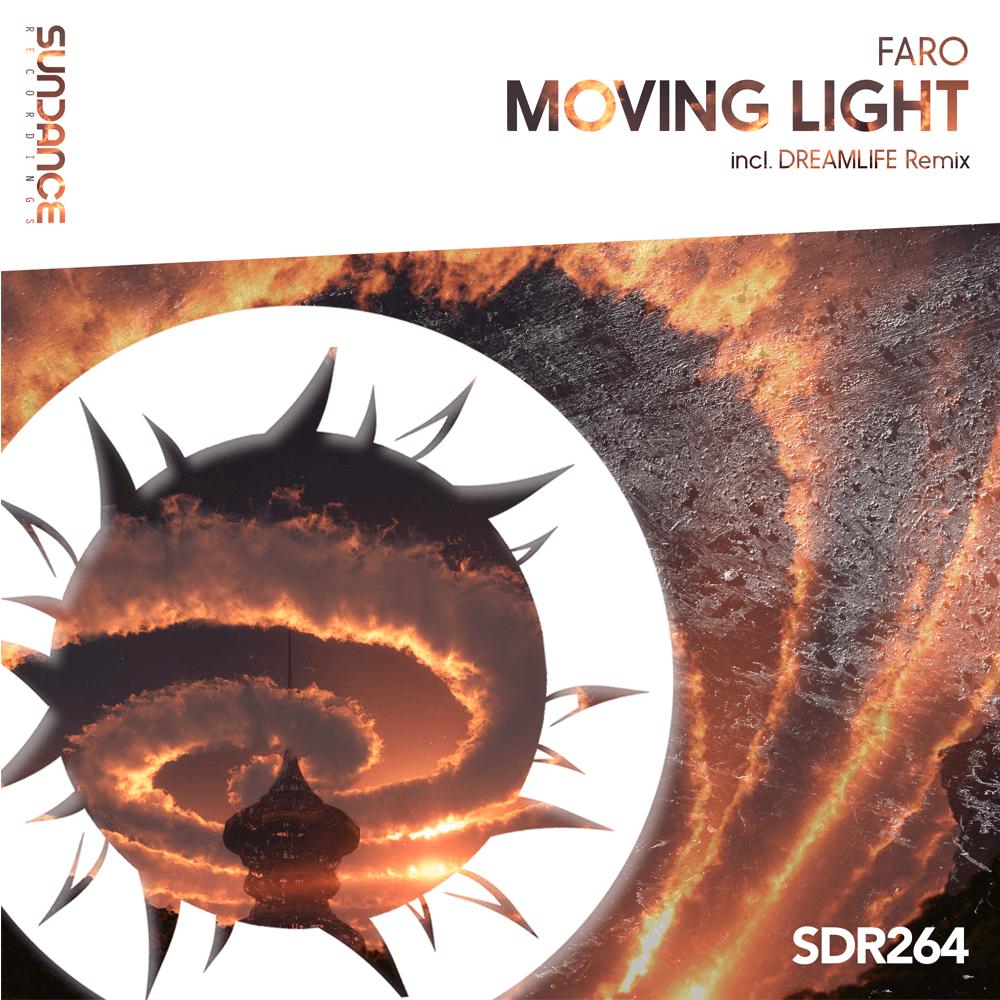 Faro - Moving Light (DreamLife Remix)