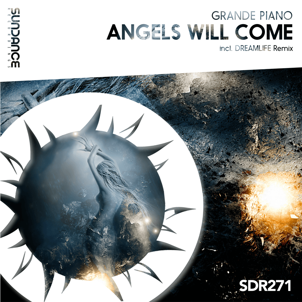 Grande Piano - Angels Will Come (DreamLife Remix)