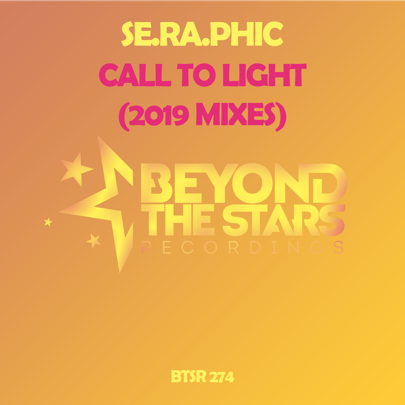 Se.Ra.Phic – Call To Light (DreamLife Remix)