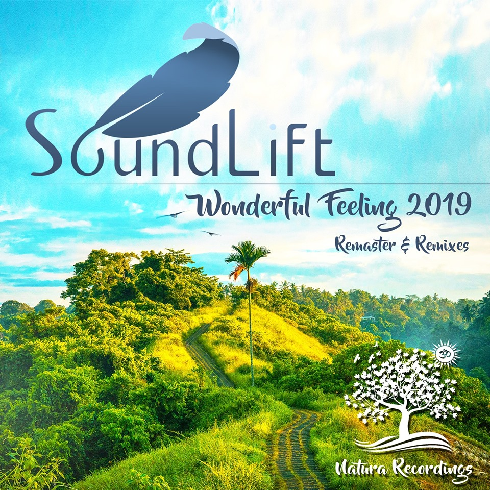 SoundLift – Wonderful Feeling (DreamLife Remix)