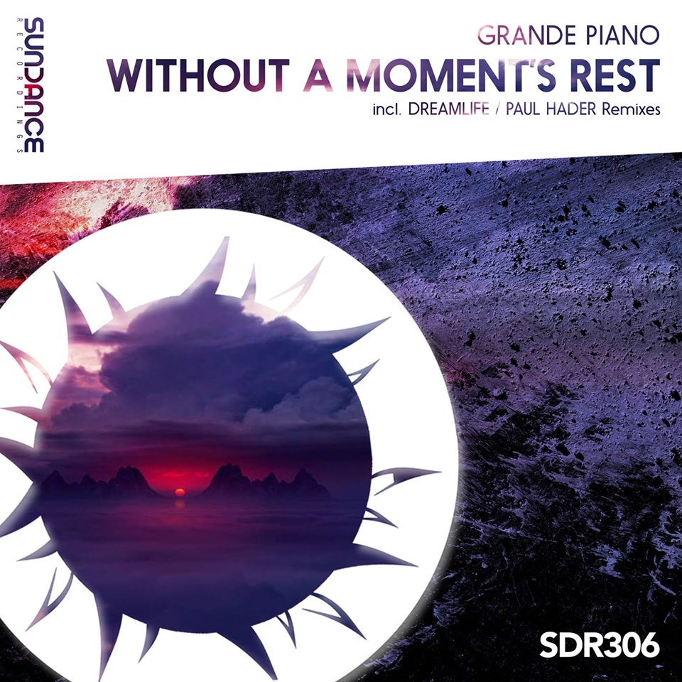 Grande Piano - Without A Moment's Rest (DreamLife Remix)