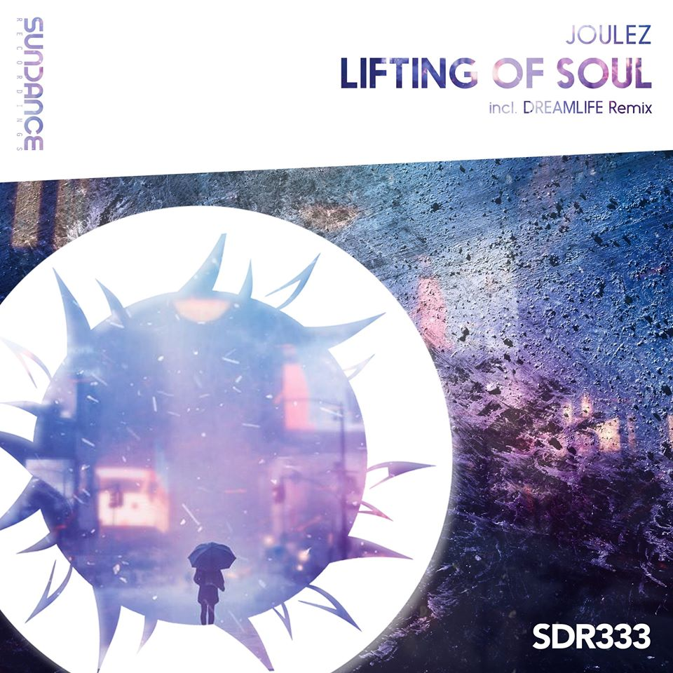 Joulez - Lifting of Soul (DreamLife Remix)