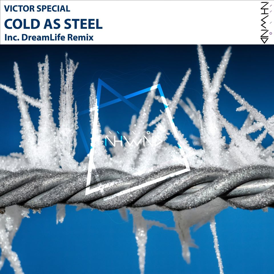 Victor Special – Cold as Steel (DreamLife Remix)