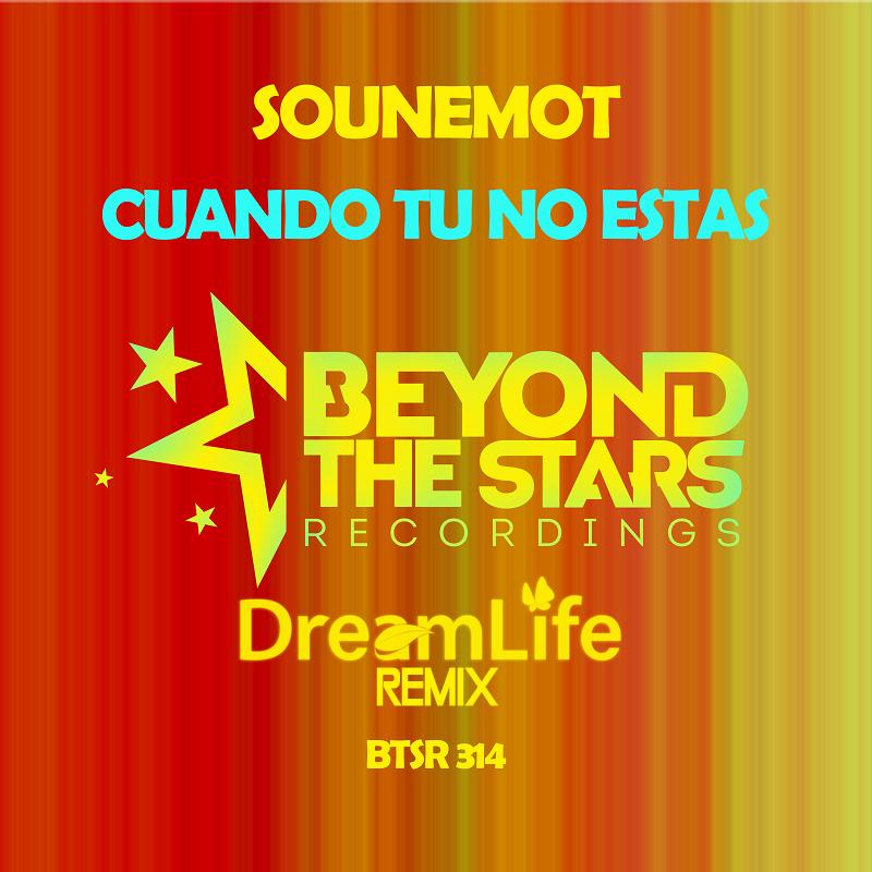 SounEmot – Cuando Tu No Estas (DreamLife Extended Remix)