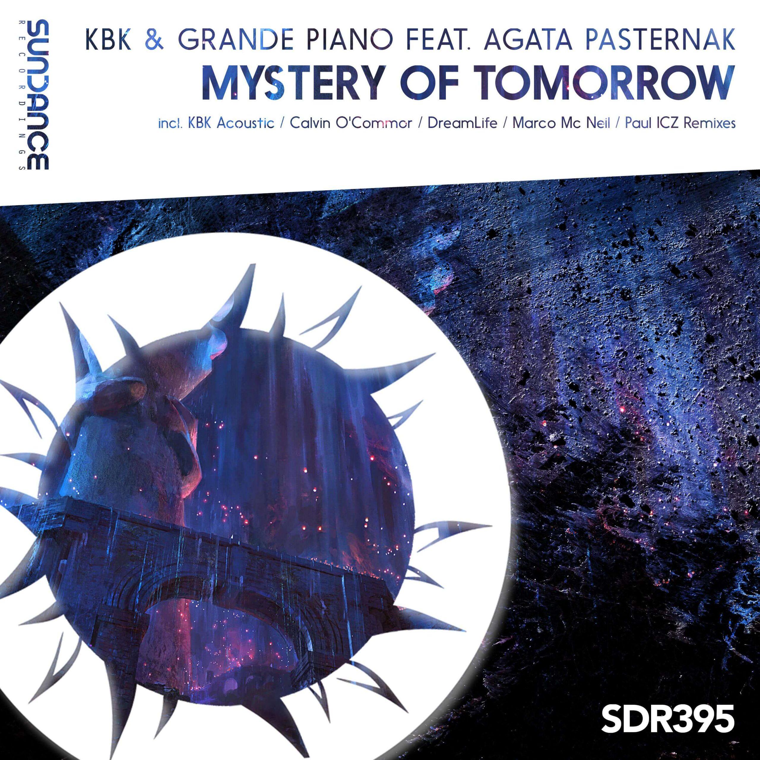 KBK & Grande Piano Feat. Agata Pasternak – Mystery Of Tomorrow (DreamLife Remix)