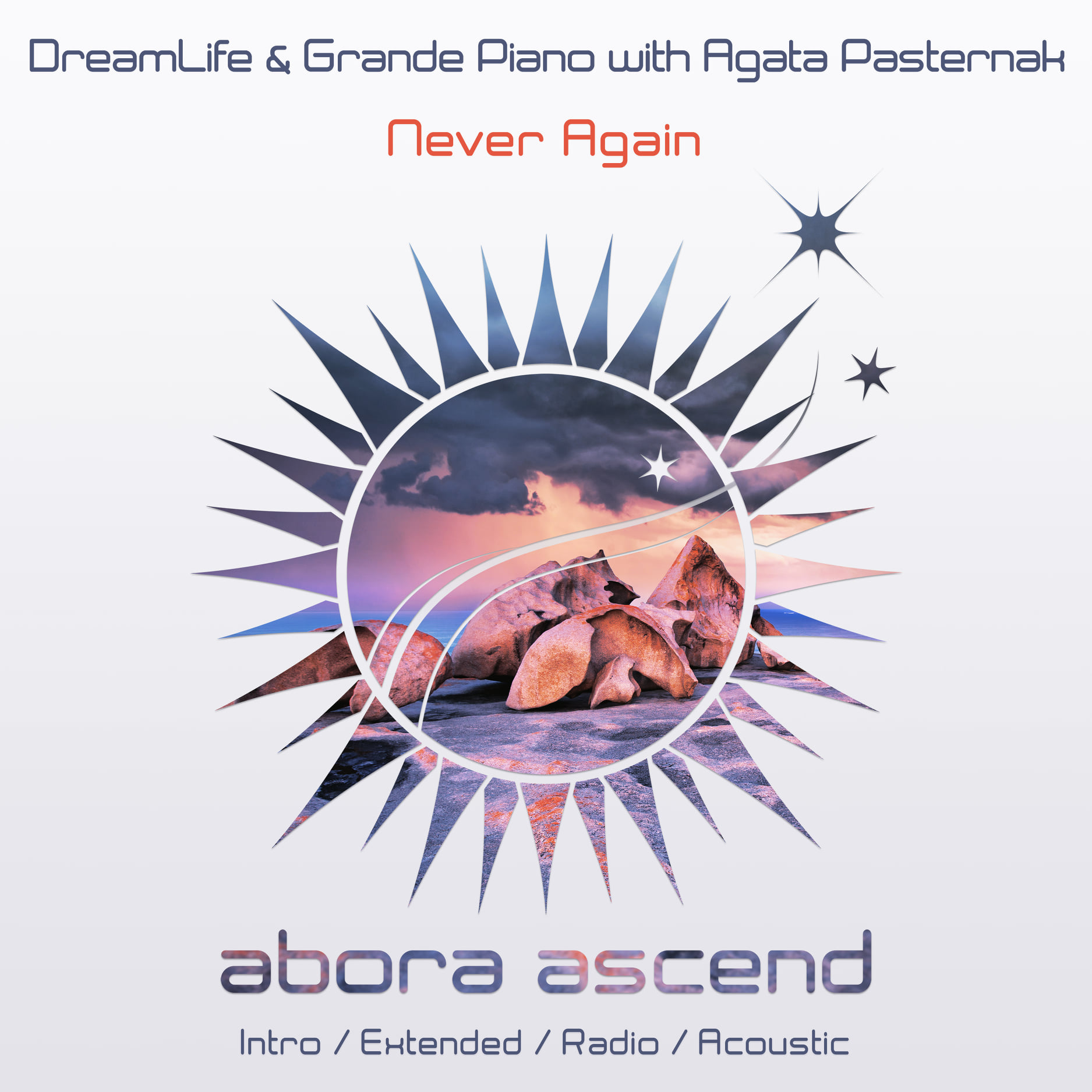 DreamLife & Grande Piano with. Agata Pasternak - Never Again